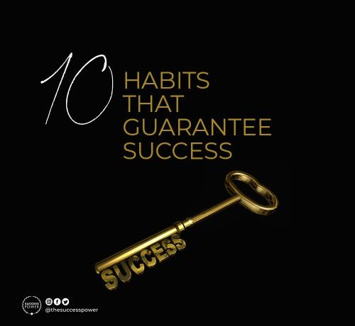 10 Habits that Guarantee Success by Tony